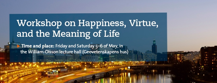 Workshop on Happiness, Virtue and Meaning of Life