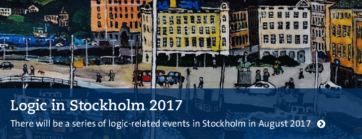 Logic in Stockholm 2017 – There will be a series of logic-related events in Stockholm in August 2017