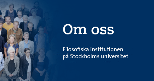 Om oss - Filosofiska institutionen på Stockholms universitet