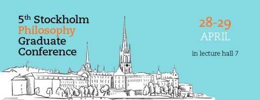 5th Stockholm Philosophy Graduate Conference